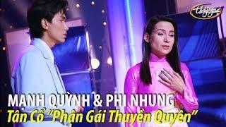"""Phi Nhung & Mạnh Quỳnh - Tân cổ """"Phận Gái Thuyền Quyên"""" / PBN 60"""
