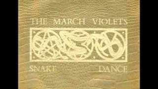 The March Violets - Snake Dance (Extended)