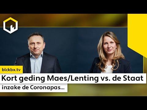 Kort geding Maes/Lenting vs. de Staat de Nederlanden inzake de coronapas...