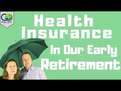 Health Insurance In Our Early Retirement