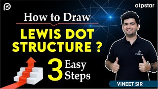 How to draw lewis dot structures? - 3 easy Steps