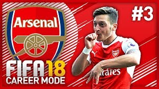 PREMIER LEAGUE KICK-OFF! FIFA 18 ARSENAL CAREER MODE - EPISODE #3