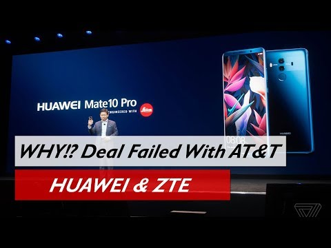 NEWS | Why Huawei and ZTE Phone Deal Failed With AT&T