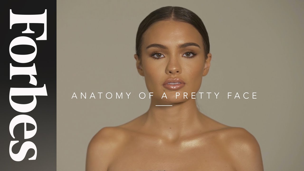 Anatomy Of A Pretty Face | Forbes - YouTube