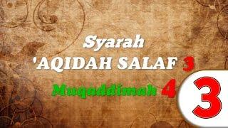 Syarah 'Aqidah Salaf Bag. 3 ~ Ustadz Abdul Hakim bin Amir Abdat ~ Maktabah Mu'awiyah bin Abi Sufyan