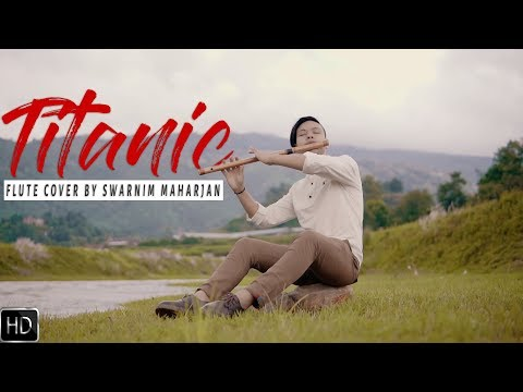 Titanic | My Heart Will Go On | Heart Touching Flute Cover | Swarnim Maharjan