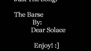 Watch Dear Solace The Barse video