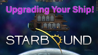 StarBound How to Upgrade Your Ship & Access the New Ship Space
