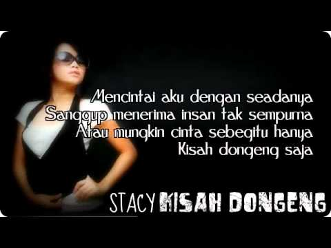 Stacy   Kisah Dongeng with lyrics