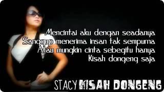 Gambar cover Stacy   Kisah Dongeng with lyrics