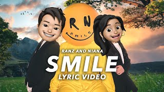 Ranz and Niana - SMILE (Official Lyric Video)