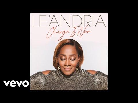 Le'Andria Johnson - Change Is Now (Audio)