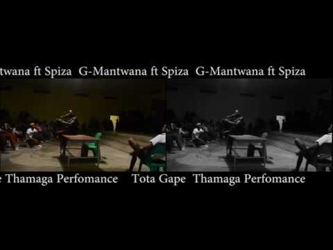 G Mantwana ft Spiza Tota Gape Thamaga Perfomance