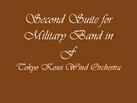 Second Suite for Military Band in F.Tokyo Kosei Wind Orchestra.