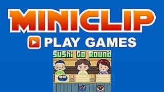 Miniclip Gameplay (Sushi Overload) Sushi Go Round