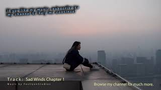Very Sad Atmosphere Music - Super Lonely Music of Tears & Crying - Emotional Winds Ch 1
