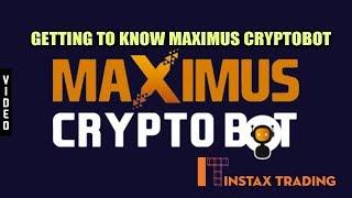 Getting to Know Maximus Cryptobot(2018) - Trading Platform