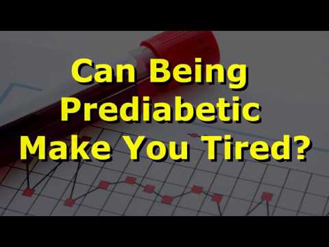 Can Being Prediabetic Make You Tired?