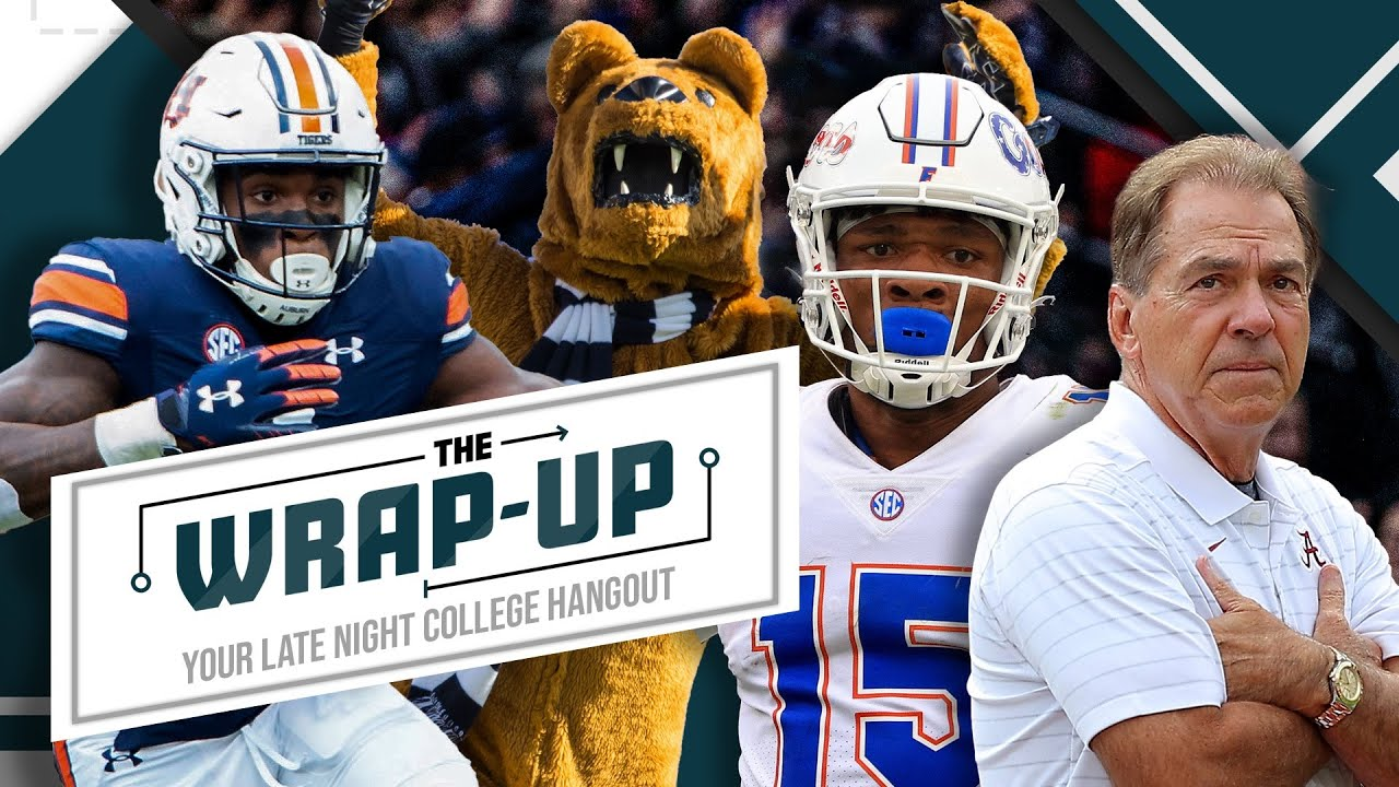 Reacting to Alabama v. Florida, Auburn v. Penn State, and today's CFB action | The Wrap Up
