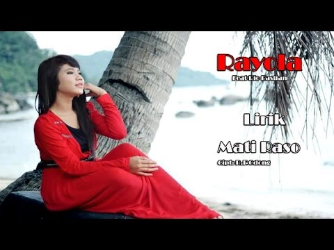 Rayola - Mati Raso (Lirik)