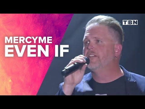 "MercyMe Performs ""Even"