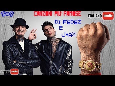 TOP CANZONI PIÙ FAMOSE DI FEDEZ E J-AX | AGOSTO 2017