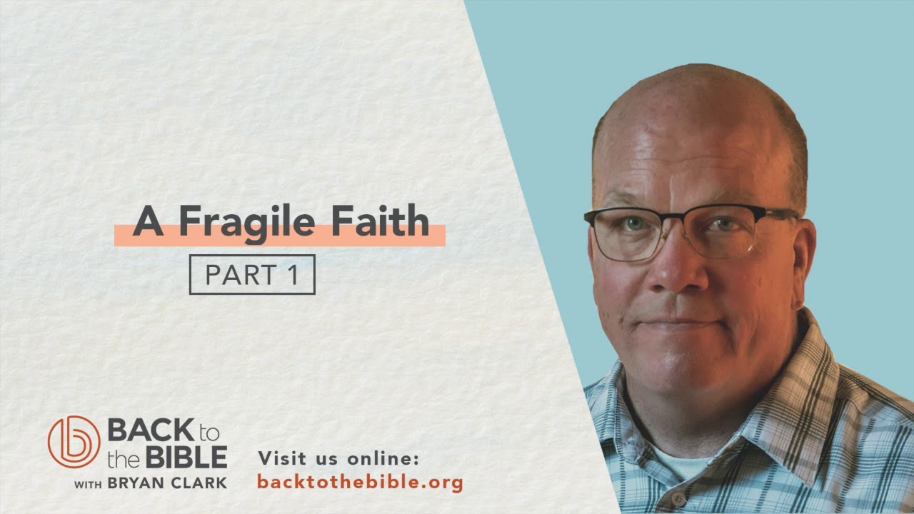 GENESIS PT. 3: UNWAVERING FAITH - A Fragile Faith Pt. 1 - 3 of 25