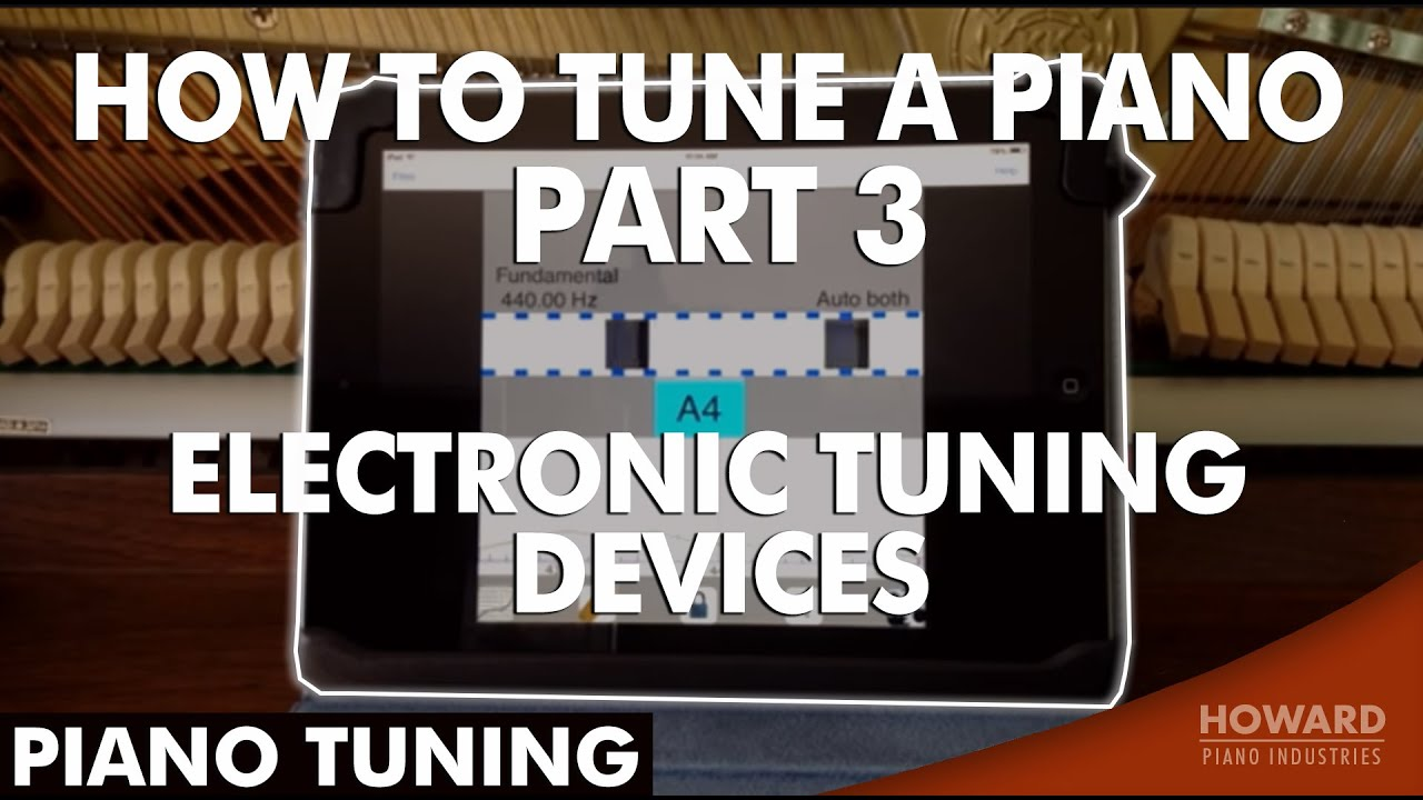 piano tuning how to tune a piano part 3 electronic tuning devices youtube. Black Bedroom Furniture Sets. Home Design Ideas