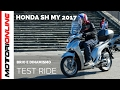 Honda SH MY 2017 | Test ride, pregi e difetti