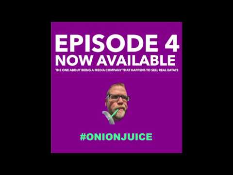 Be A Media Company - Episode 4 of Onion Juice Podcast
