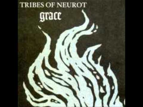 Tribes of neurot-Grace_track01