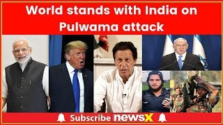 World stands with India on J&K's Pulwama militant attack, will China back or block Pakistan?
