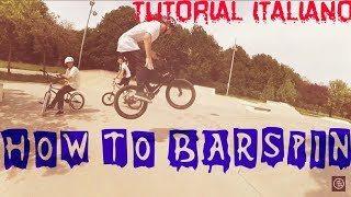 TUTORIAL COME FARE BARSPIN! ITALIANO