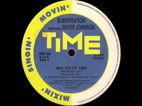 D-Inspiration featuring Denise Johnson - Matter Of Time (Matter Mix)
