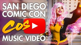 San Diego Comic Con (SDCC) - Cosplay Music Video ‏ 2015