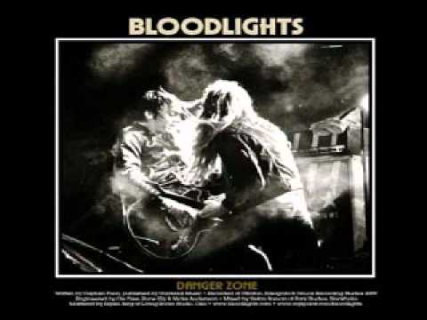 Bloodlights - Danger Zone