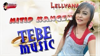 Download Lagu NITIP KANGEN - TEBE MUSIC mp3