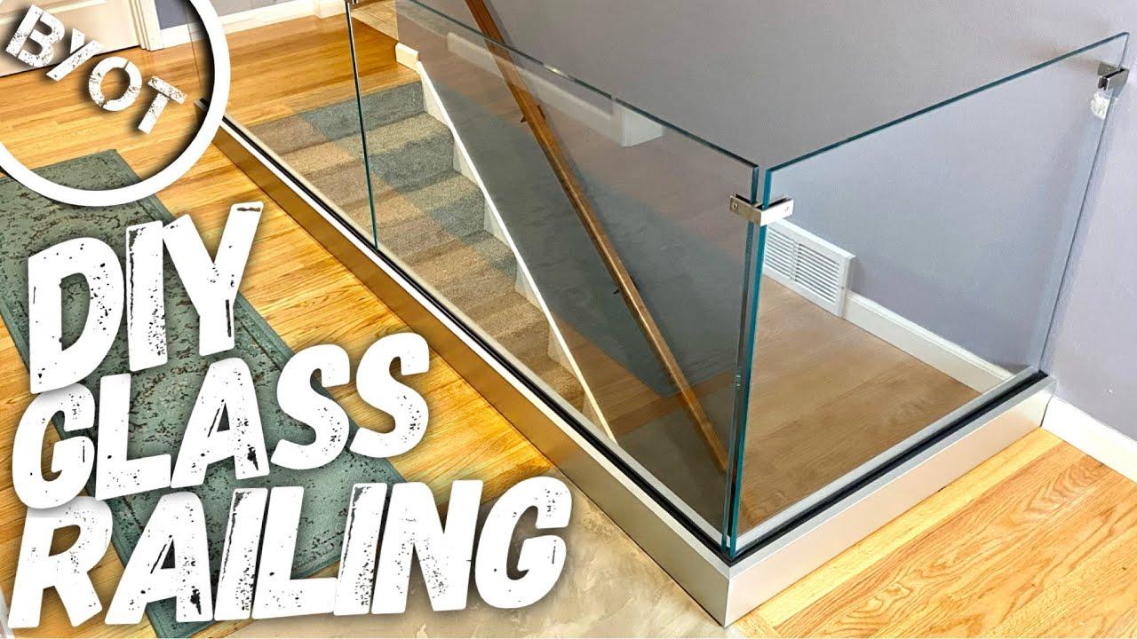 DIY GLASS RAILING