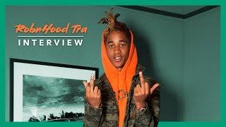 RobnHood Tra | Interview