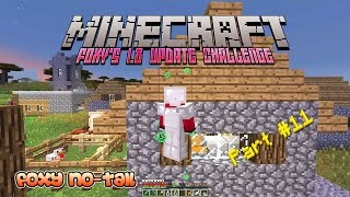 Foxy's Minecraft 1.8 Update Challenge [11]