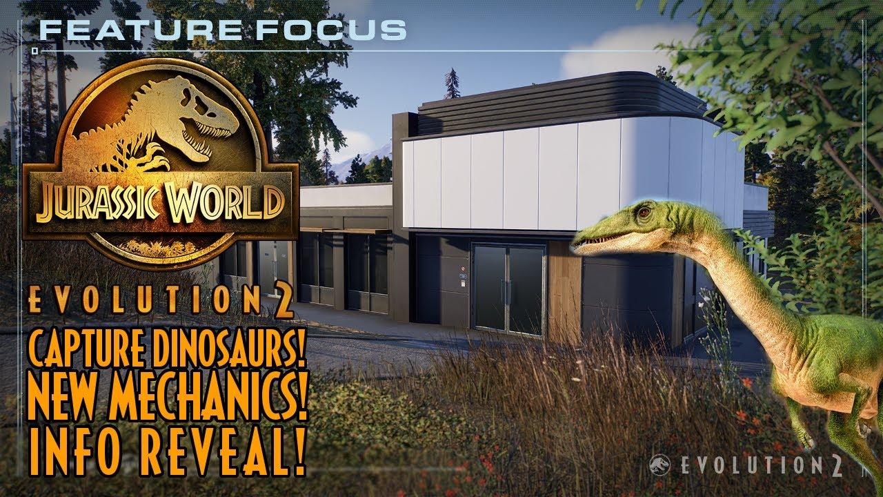 CAPTURE WILD DINOS! NEW INFO!   Jurassic World Evolution 2   Feature Focus #1