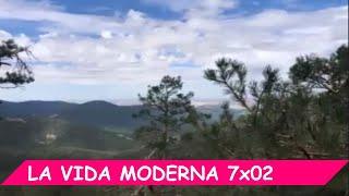 La Vida Moderna | 7x02 | La mejor temporada