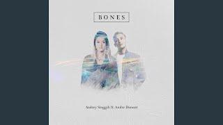 Audrey Singgih - Bones ( Andre Dunant)