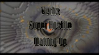 Super Hostile - Waking Up: Teaser Trailer