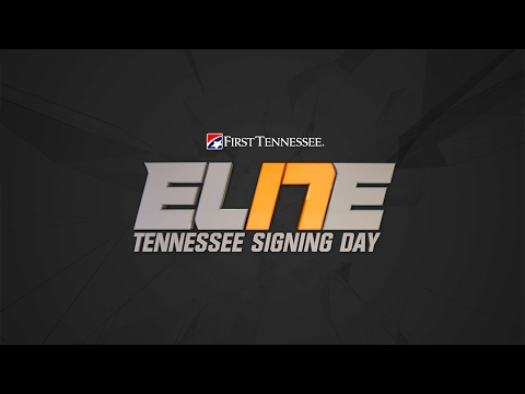 #EL17E: Tennessee Signing Day 2017