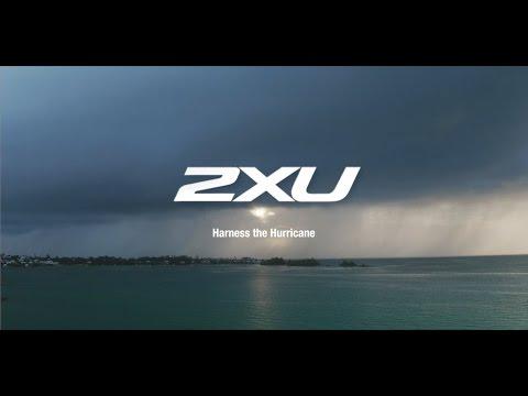 2XU: Harness the Hurricane