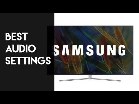 Samsung TV Audio Settings for Soundbar and Sound System