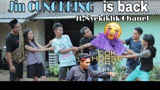 Jin CUNGKRING is back || COK HORSE DAY Eps.8 ft.Nyekikli channel