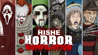 HISHE Horror Compilation