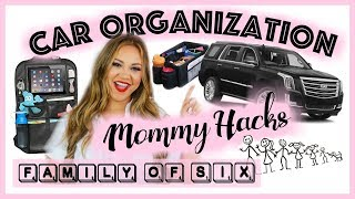 Car Organization and Mommy Hacks. Family Of 6